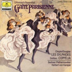 Gaite' Parisienne: Offenbach, Chopin, Delibes