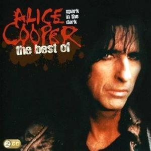 Alice Cooper - Spark In The Dark: The Best Of Alice Cooper (2 Cd)