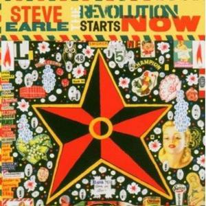 Steve Earle - The Revolution Starts