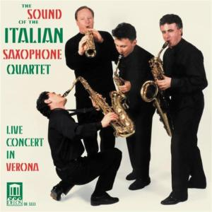 Italian Saxophone Quartet - The Sound Of , Live In Concert In Verona