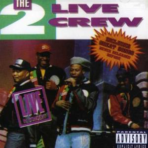 2 Live Crew - Live In Action
