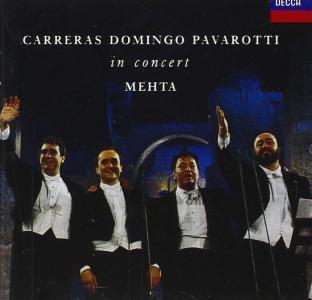 Carreras / Domingo / Pavarotti: In Concert