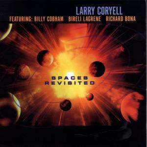 Larry Coryell - Space Revisited
