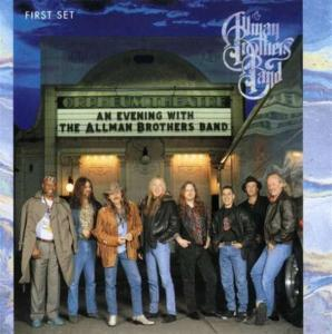 Allman Brothers Band (The) - Evening With: First Set