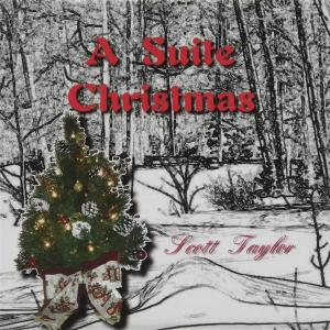 Scott Taylor - Suite Christmas