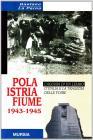 Pola-istria-fiume 1943-1945