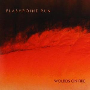 Flashpoint Run - Worlds On Fire