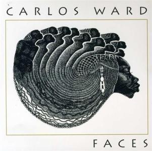 Carlos Ward - Faces