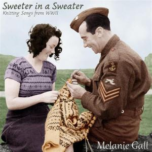 Melanie Gall - Sweeter In A Sweater