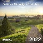 Südtirol. Calendario 2022 (formato Cartolina). Ediz. Italiana, Inglese E Tedesca
