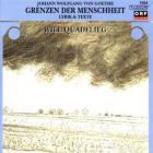 Johann Wolfgang Von Goethe - Grenzen Der Menscheit