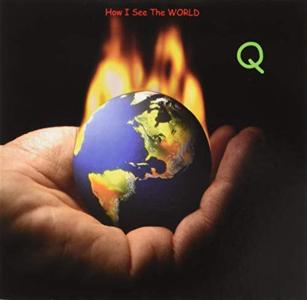 Q - How I See The World