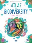 Atlas Of Biodiversity. Oceans And Seas. Ediz. A Colori