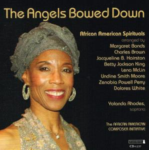 Angels Bowed Down (The): African American Spirituals