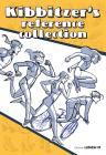 Kibbitzer's Reference Collection. Pose E Azioni Per Artisti E Aspiranti Disegnatori. Ediz. Illustrata