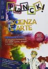 Planck! N. 14 - Scienza E Arte