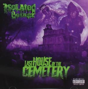 Isolated Beingz - Last House By The Cemetery