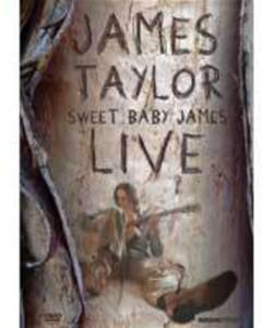 James Taylor - Sweet Baby James Live