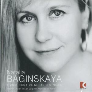 Natalia Baginskaya - Plays Franck, Bossi, Vierne, Peeters, Nikulin