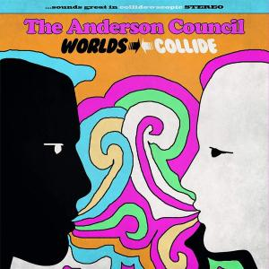 Anderson Council (The) - Worlds Collide
