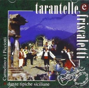 Tarantelle E Friscaletti
