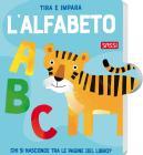 Tira E Impara. L'alfabeto. Ediz. A Colori