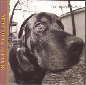Willy Porter - Dog Eared Dream
