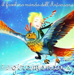 Piccolo Coro Dell'Antoniano - Giramondo / Various