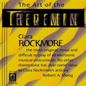 Clara Rockmore: The Art Of Theremin