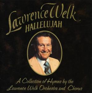 Lawrence Welk - Hallelujah