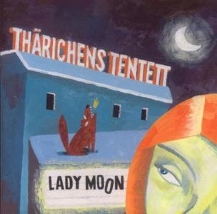 Tharichens Tetett - Lady Moon