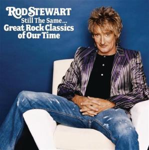 Rod Stewart - Still The Same..