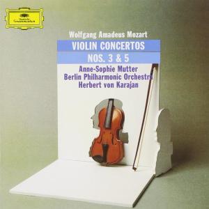 Wolfgang Amadeus Mozart - Violin Concertos Nos. 3 And 5