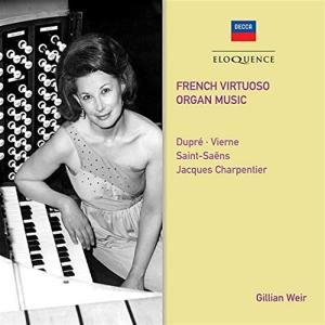 Gillian Weir - French Virtuoso Organ Music