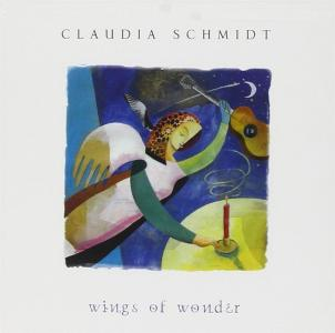 Claudia Schmidt - Wings Of Wonder