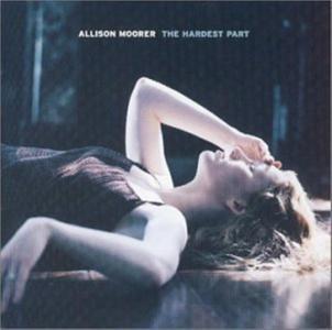 Allison Moorer - Hardest Part