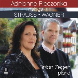 Richard Strauss / Richard Wagner - Adrianne Pieczonka: Sings Strauss & Wagner