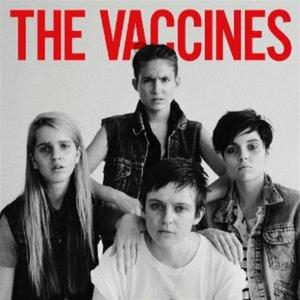 Vaccines (The) - Come Of Age