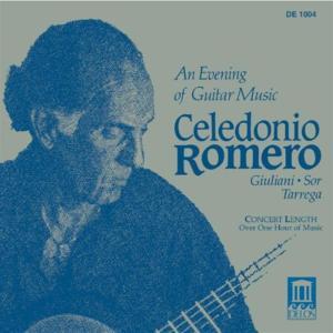 Celedonio Romero: An Evening Of Guitar Music - Giuliani, Sor, Tarrega
