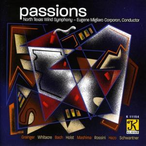 Passions: Grainger, Whitacre, Bach, Holst, Rossini..