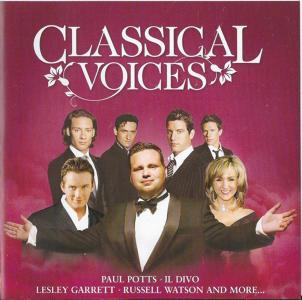 Classical Voices: Paul Potts, Il Divo, Lesley Garrett, Russel Watson..