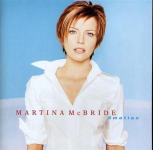 Martina Mcbride - Emotion