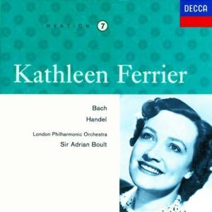 Johann Sebastian Bach / Georg Friedrich Handel - Kathleen Ferrier: Bach, Handel