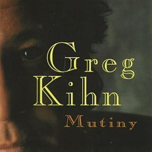 Greg Kihn - Mutiny