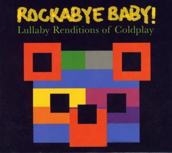 Rockabye Baby!: Lullaby Renditions Of Coldplay / Various