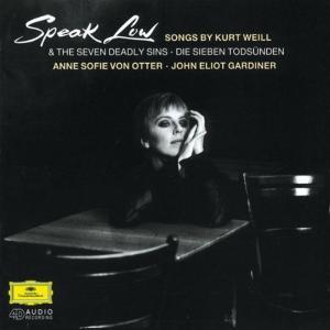 Speak Low - Songs By Kurt Weill
