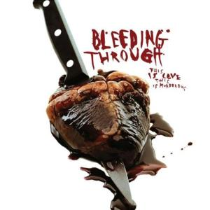Bleeding Through - This Is Love, This Is Murderous