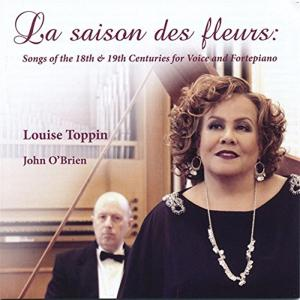 Saison Des Fleurs (La): Songs Of The 18th & 19th Centuries For Voice And Fortepiano