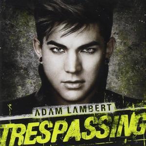 Adam Lambert - Trespassing (Deluxe Version)