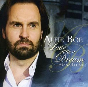 Alfie Boe - Love Was A Dream